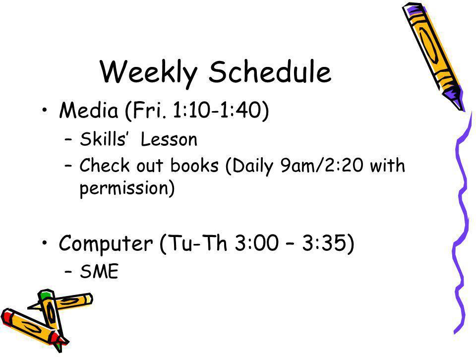Weekly Schedule Media (Fri.