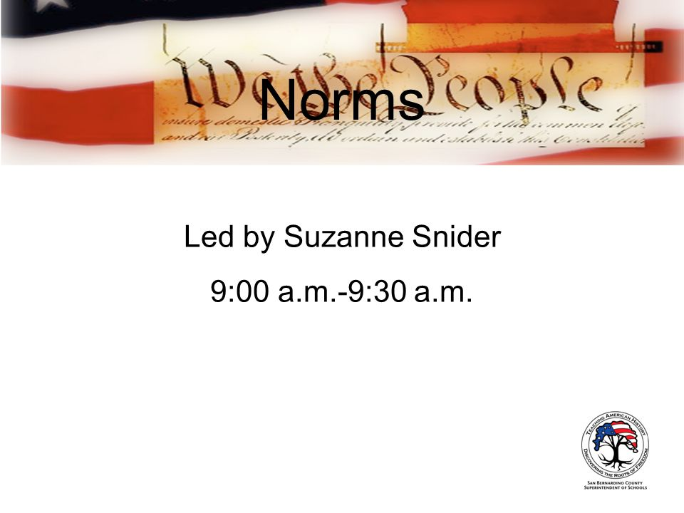 Norms Led by Suzanne Snider 9:00 a.m.-9:30 a.m.