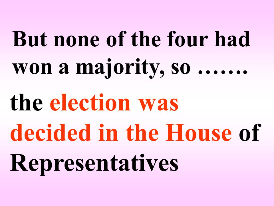 But none of the four had won a majority, so …….