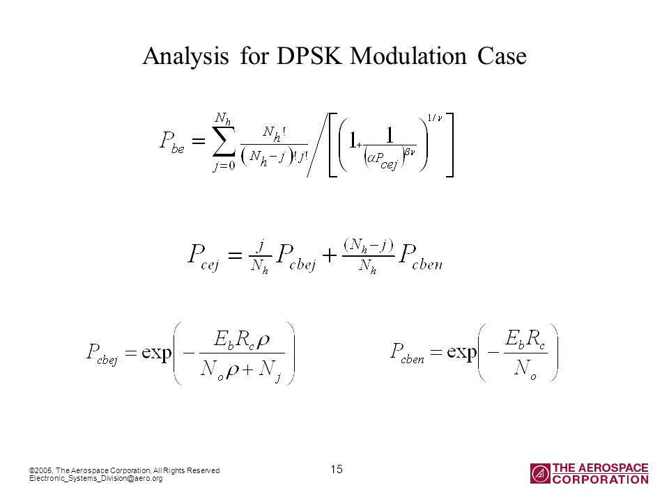 ©2005, The Aerospace Corporation, All Rights Reserved 15 Electronic_Systems_Division@aero.org Analysis for DPSK Modulation Case