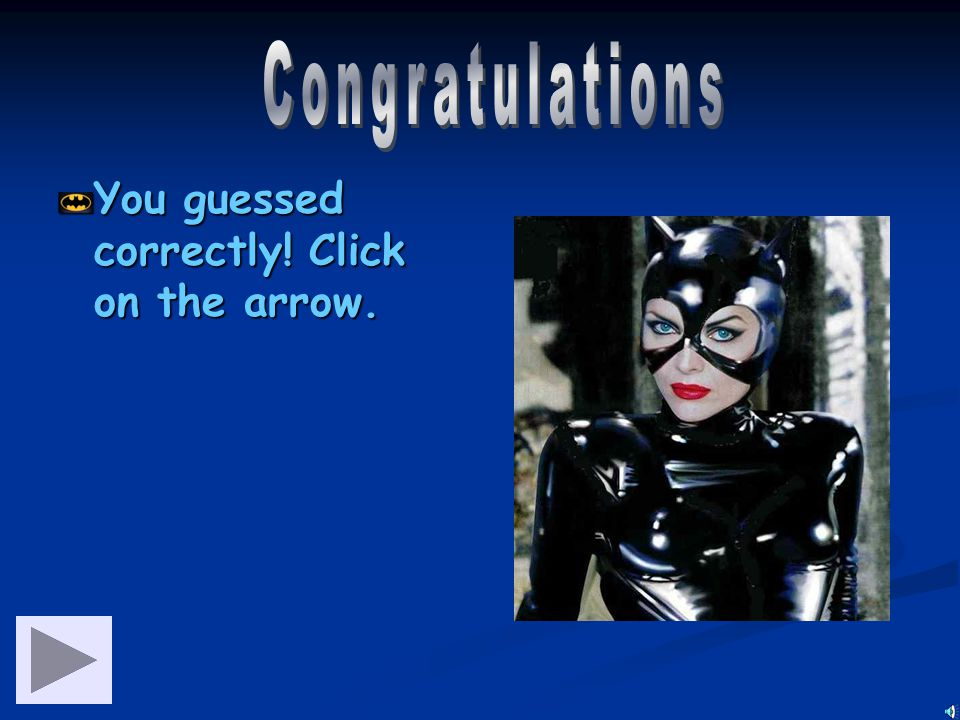 Has 9 lives Been seen with the Penguin She admires Batman Catwoman Poison Ivy Riddler