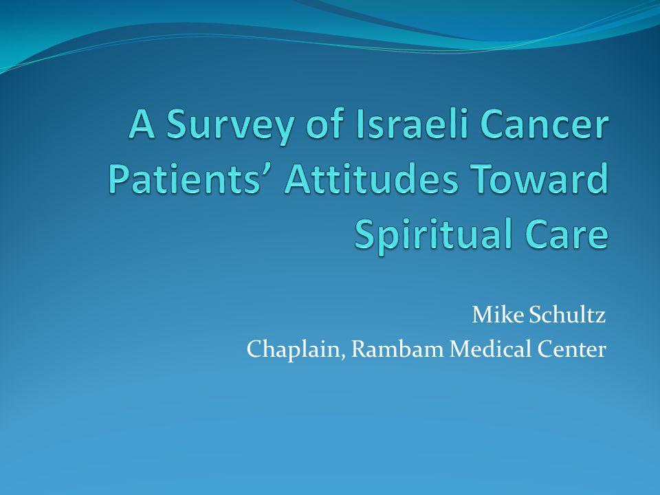 Mike Schultz Chaplain, Rambam Medical Center