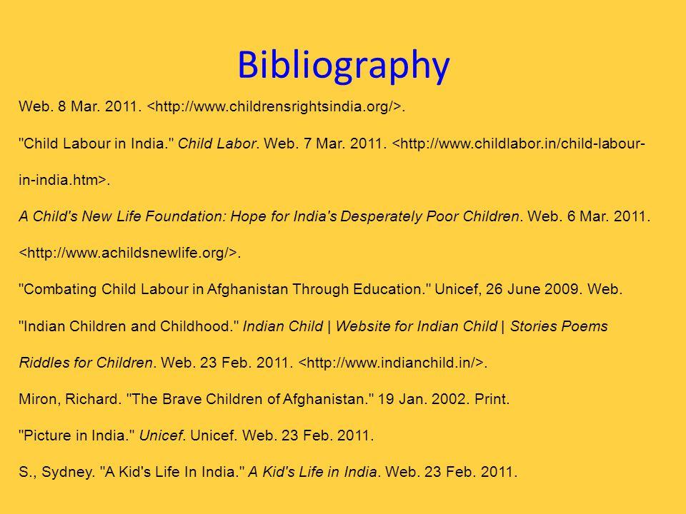 Bibliography Web. 8 Mar. 2011.. Child Labour in India. Child Labor.