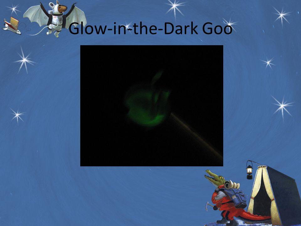 Glow-in-the-Dark Goo
