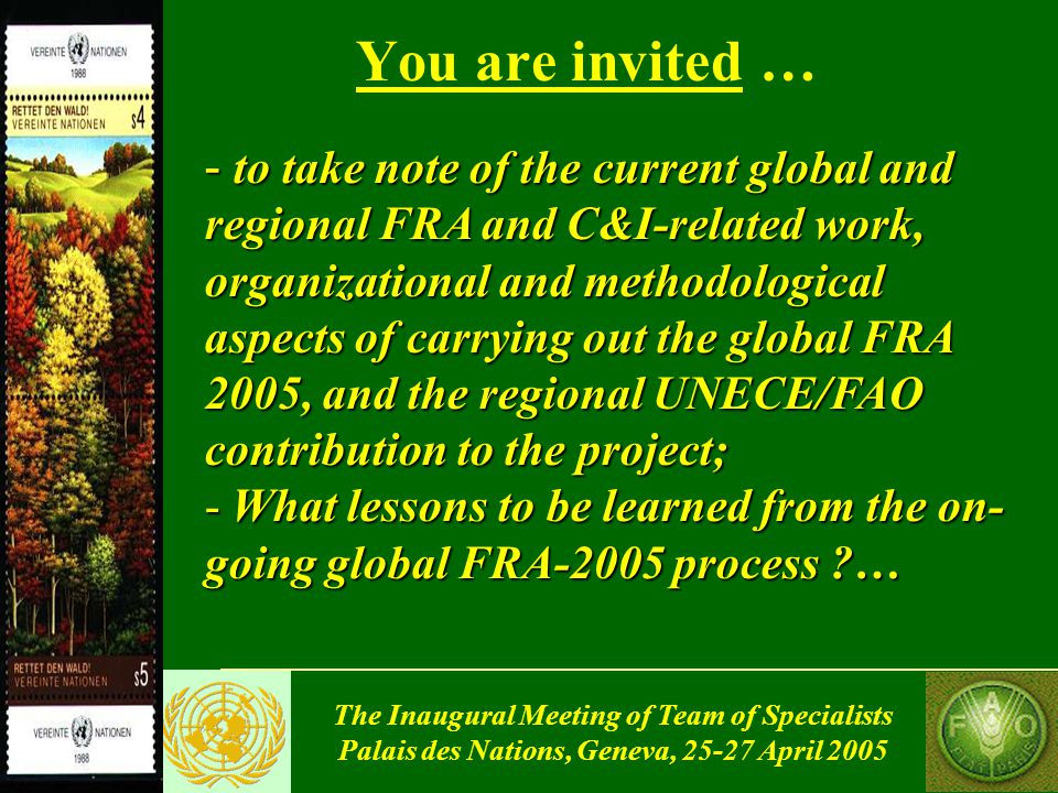 The Inaugural Meeting of Team of Specialists Palais des Nations, Geneva, 25-27 April 2005 Technical issues/ questions (2) Reference periods for SFM reporting: - suggested: 1990, 2000, 2005 - any other arguments ?… Changes (area, GS, ownership, etc) reporting format: - calculation from the above data, or - direct repoting of changes… Carbon stock data: directly from countries, or from the IPCC process ?…