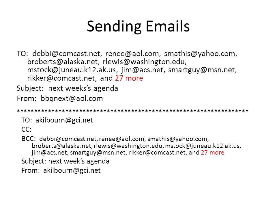 Sending Emails TO: debbi@comcast.net, renee@aol.com, smathis@yahoo.com, broberts@alaska.net, rlewis@washington.edu, mstock@juneau.k12.ak.us, jim@acs.net, smartguy@msn.net, rikker@comcast.net, and 27 more Subject: next weeks's agenda From: bbqnext@aol.com TO: akilbourn@gci.net CC: BCC: debbi@comcast.net, renee@aol.com, smathis@yahoo.com, broberts@alaska.net, rlewis@washington.edu, mstock@juneau.k12.ak.us, jim@acs.net, smartguy@msn.net, rikker@comcast.net, and 27 more Subject: next week's agenda From: akilbourn@gci.net *******************************************************************