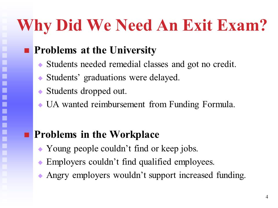 4 Why Did We Need An Exit Exam.