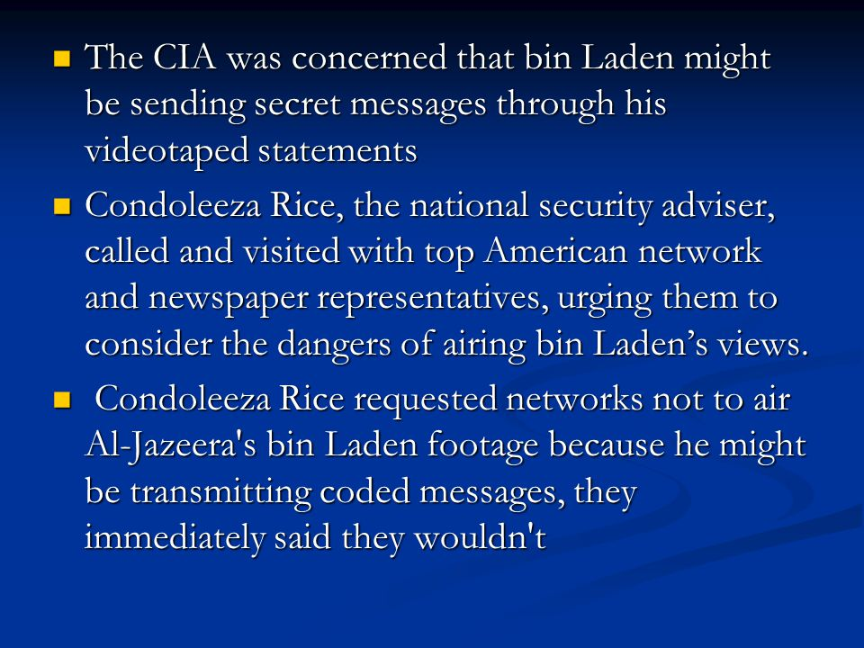 The CIA was concerned that bin Laden might be sending secret messages through his videotaped statements The CIA was concerned that bin Laden might be