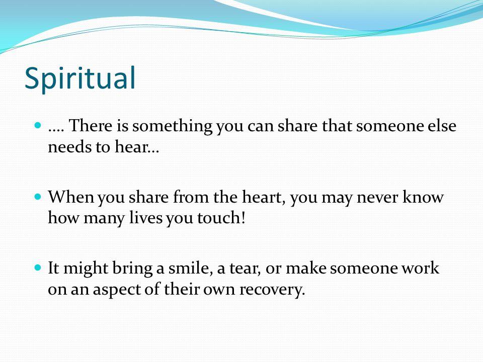 Spiritual ….