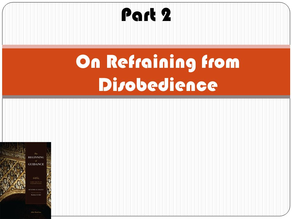 Part 2 On Refraining from Disobedience