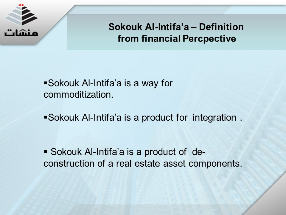  Sokouk Al-Intifa'a is a way for commoditization.