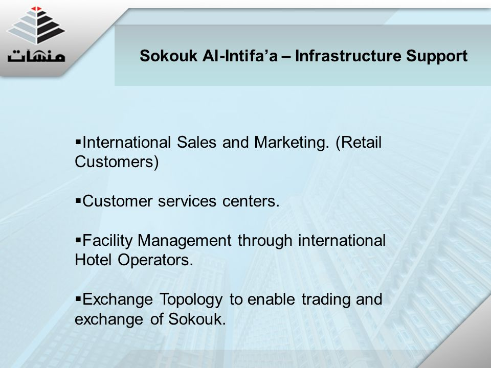  International Sales and Marketing. (Retail Customers)  Customer services centers.