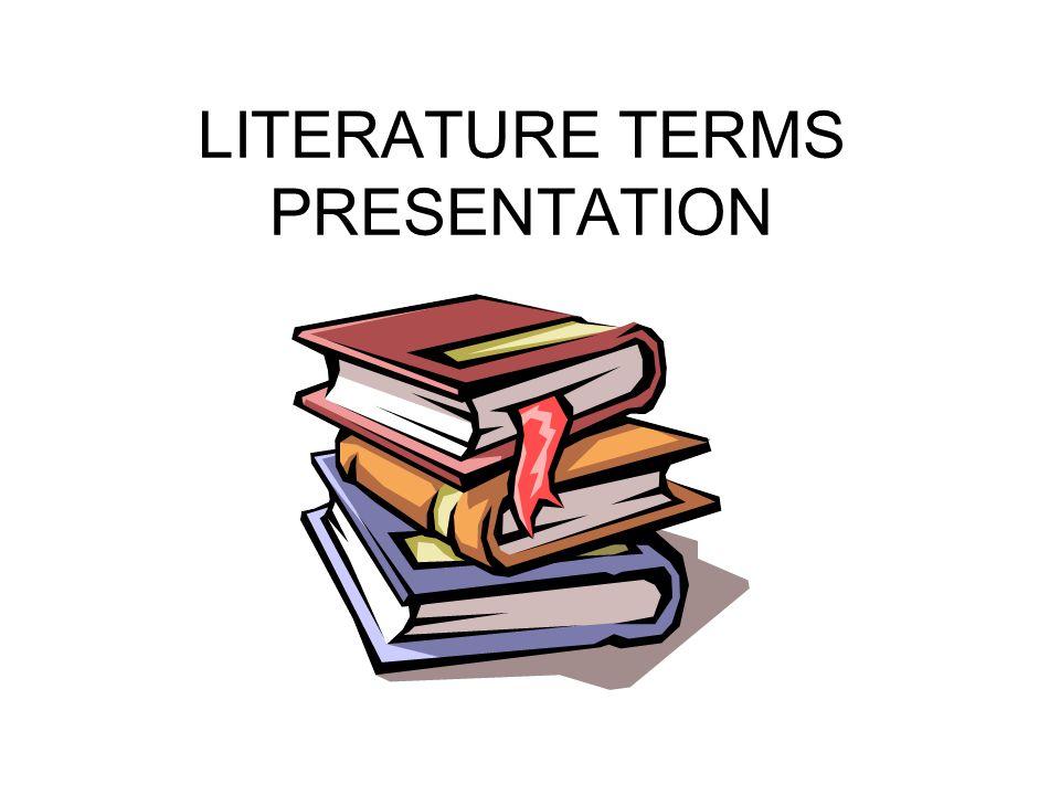 LITERATURE TERMS PRESENTATION