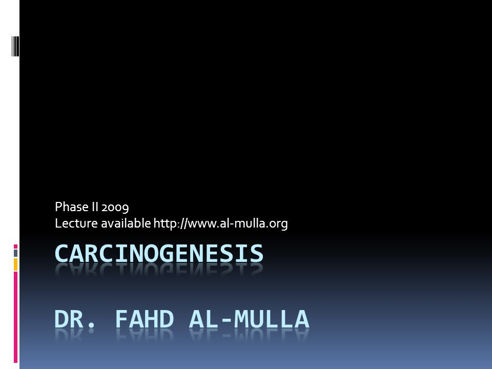 Phase II 2009 Lecture available http://www.al-mulla.org