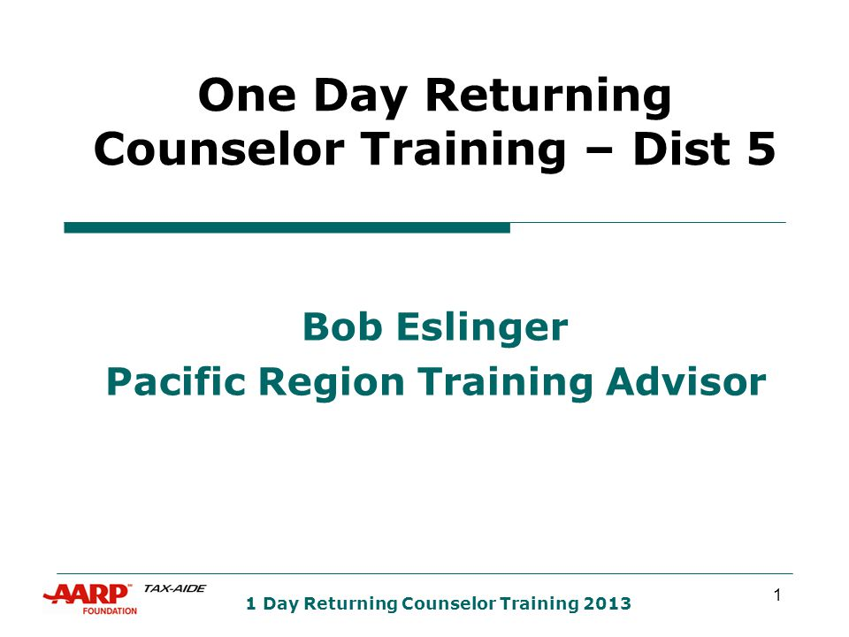 2 1 Day Returning Counselor Training 2013 AGENDA – RETURNING COUNSELOR ONE DAY TRAINING