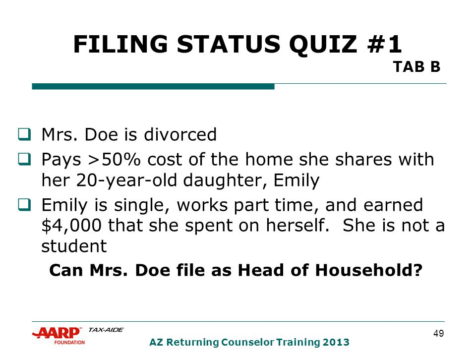 49 AZ Returning Counselor Training 2013 FILING STATUS QUIZ #1 TAB B  Mrs.