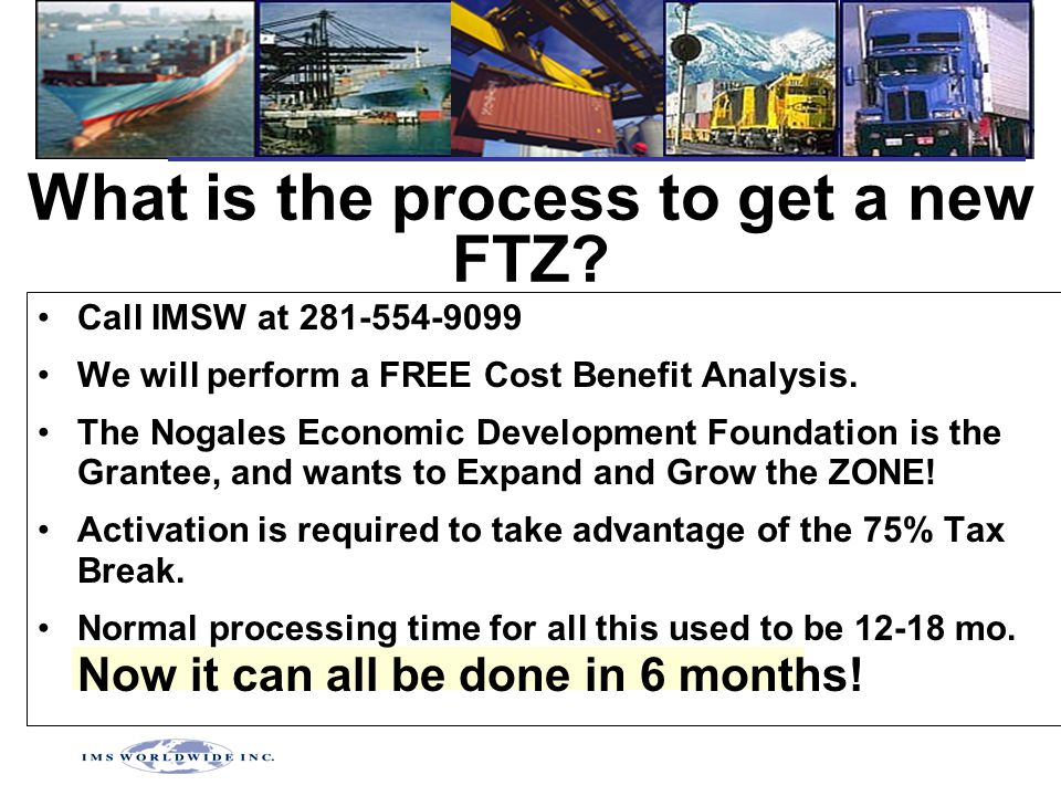 What is the process to get a new FTZ.
