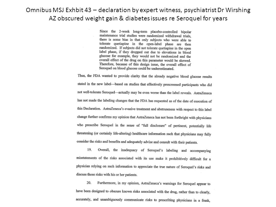 Omnibus MSJ Exhbit 43 – declaration by expert witness, psychiatrist Dr Wirshing AZ obscured weight gain & diabetes issues re Seroquel for years