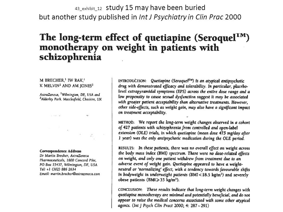 43_exhibit_12 study 15 may have been buried but another study published in Int J Psychiatry in Clin Prac 2000