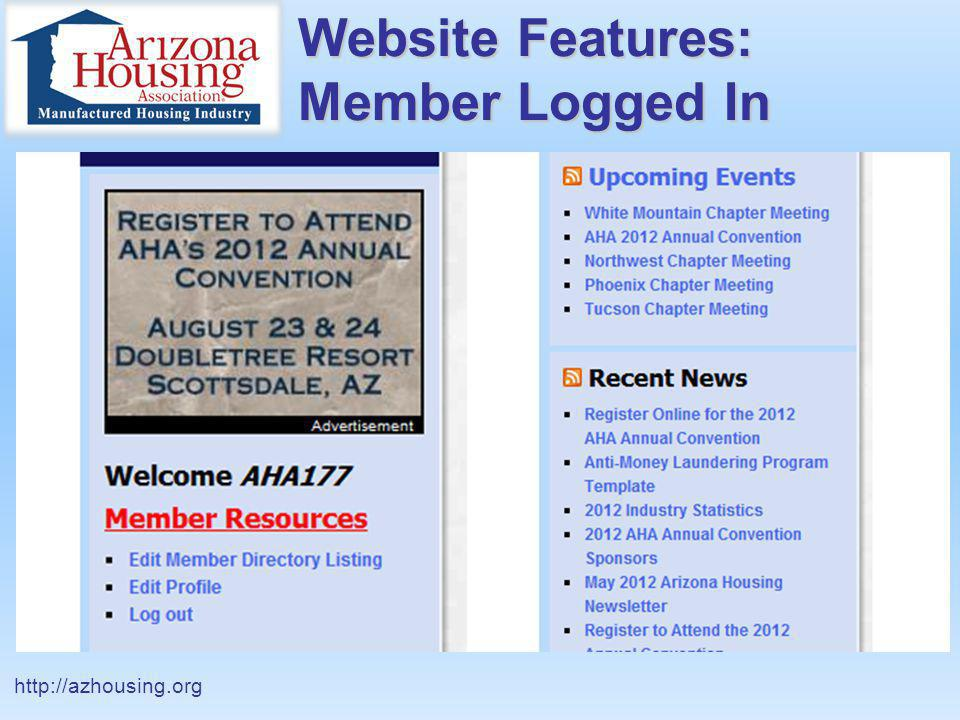 Website Features: Member Logged In http://azhousing.org