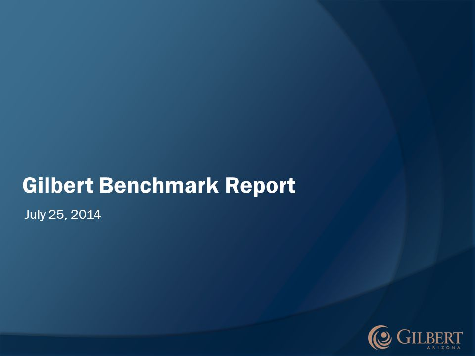 Gilbert Benchmark Report July 25, 2014