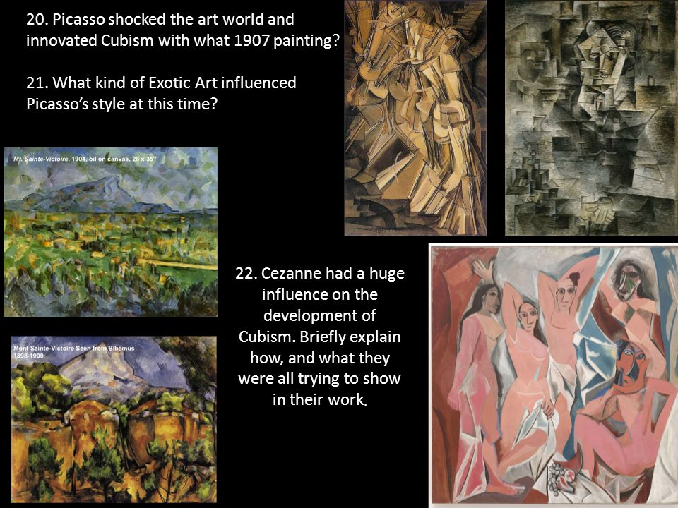 20. Picasso shocked the art world and innovated Cubism with what 1907 painting.