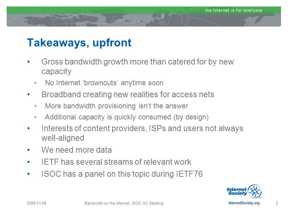 2009-11-08Bandwidth on the Internet, ISOC AC Meeting13