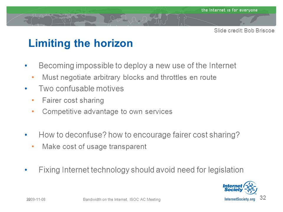 32 Becoming impossible to deploy a new use of the Internet Must negotiate arbitrary blocks and throttles en route Two confusable motives Fairer cost sharing Competitive advantage to own services How to deconfuse.