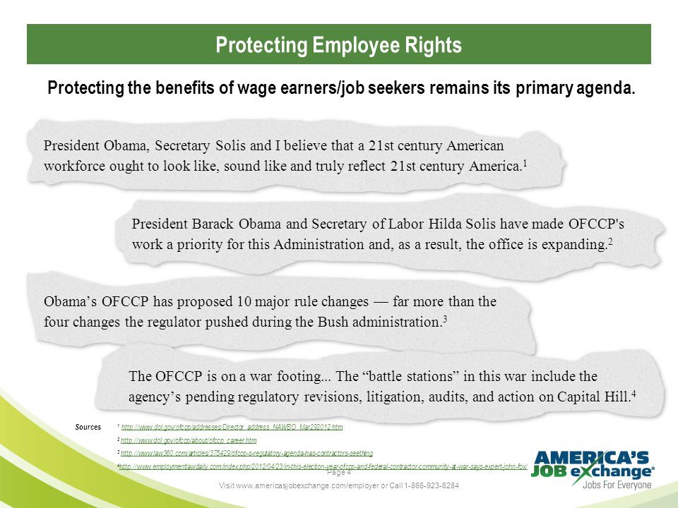Page 4 Visit www.americasjobexchange.com/employer or Call 1-866-923-6284 Protecting the benefits of wage earners/job seekers remains its primary agenda.