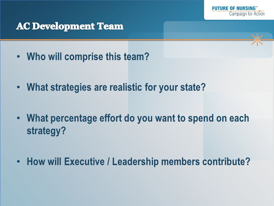 Who will comprise this team. What strategies are realistic for your state.