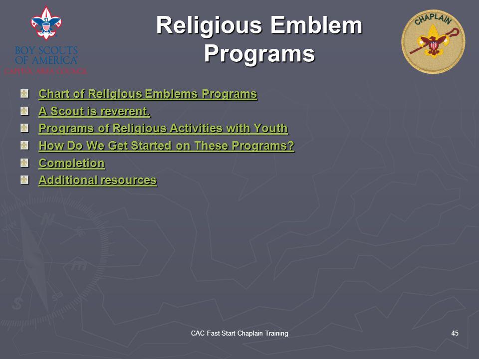 CAC Fast Start Chaplain Training45 Religious Emblem Programs Chart of Religious Emblems Programs Chart of Religious Emblems Programs A Scout is revere