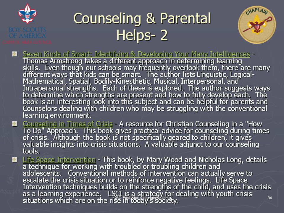 CAC Fast Start Chaplain Training54 Counseling & Parental Helps- 2 Seven Kinds of Smart: Identifying & Developing Your Many IntelligencesSeven Kinds of