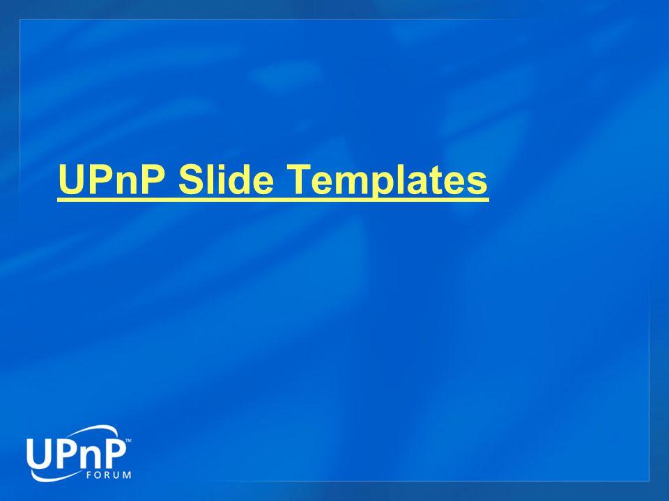 UPnP Slide Templates