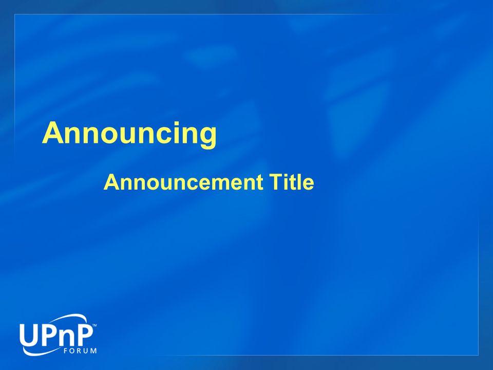Announcing Announcement Title