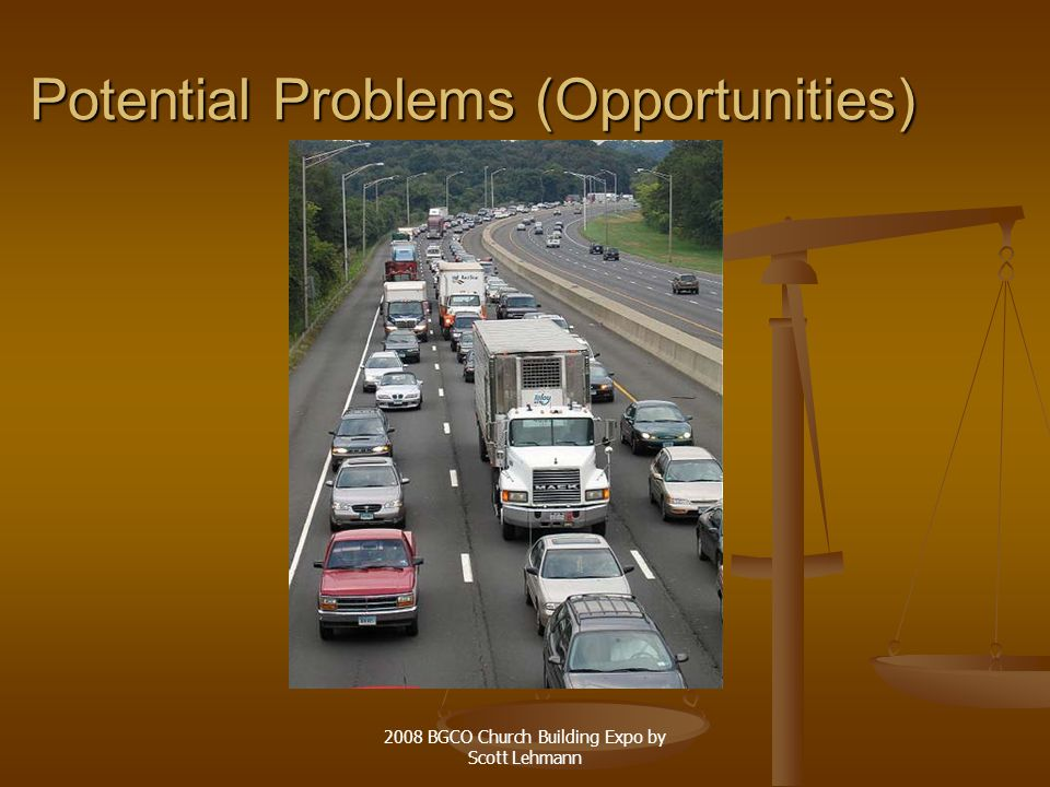 2008 BGCO Church Building Expo by Scott Lehmann Potential Problems (Opportunities)