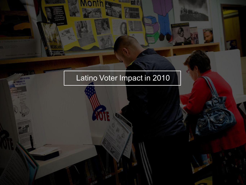 Latino Voter Impact in 2010