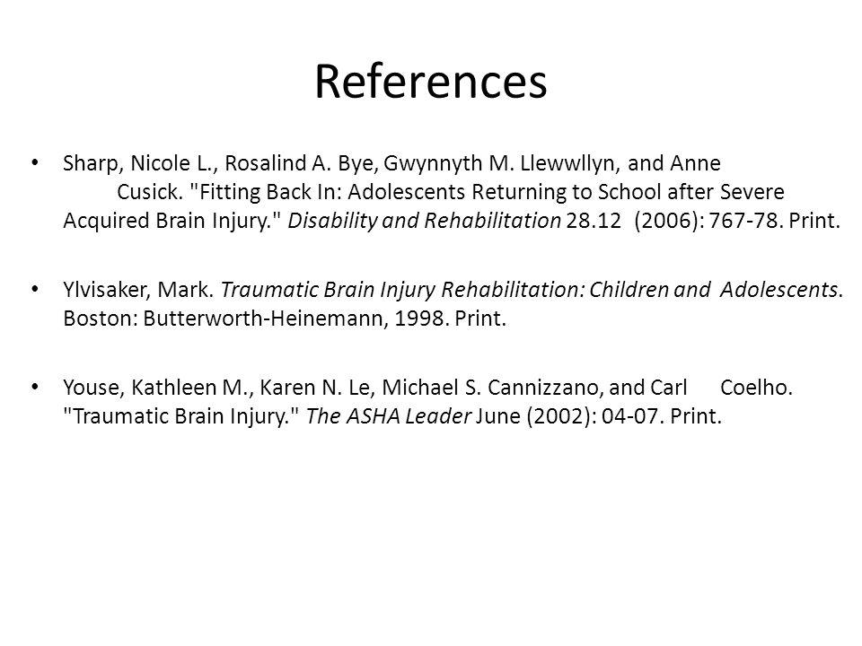 References Sharp, Nicole L., Rosalind A. Bye, Gwynnyth M.