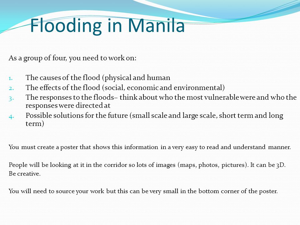 Flooding in Manila As a group of four, you need to work on: 1.