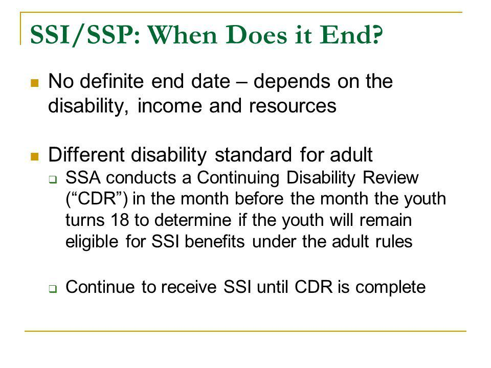 SSI/SSP: When Does it End.