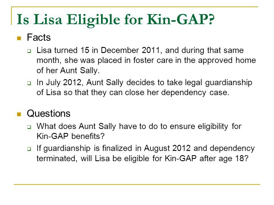 Is Lisa Eligible for Kin-GAP.