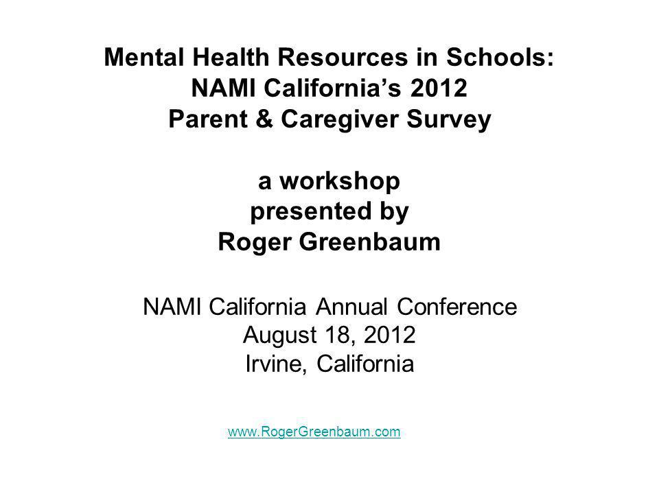 Mental Health Resources in Schools: NAMI California's 2012 Parent & Caregiver Survey CDE Response: July 16, 2012 guidance: LEAs must continue to provide IDEA related services LEAs must give prior written notice before changing related services on an IEP LEAs must include parents as members of student's IEP team LEAs must follow rules on use of public or private insurance to pay for related services required for FAPE