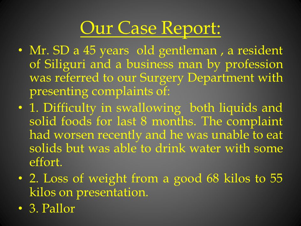 Our Case Report: Mr.