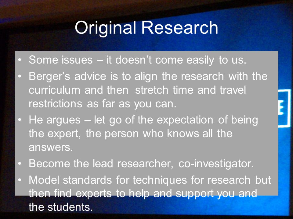 Original Research Some issues – it doesn't come easily to us.