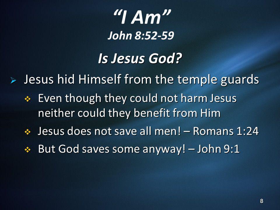 Is Jesus God.