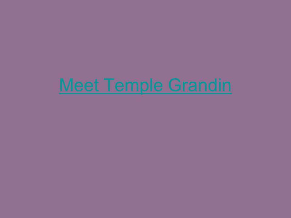 Meet Temple Grandin