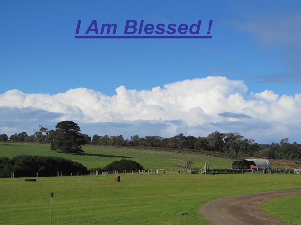 I am blessed going out, I am blessed coming in I am a part of God's Family, I have been redeemed from sin, Psalm 31:5