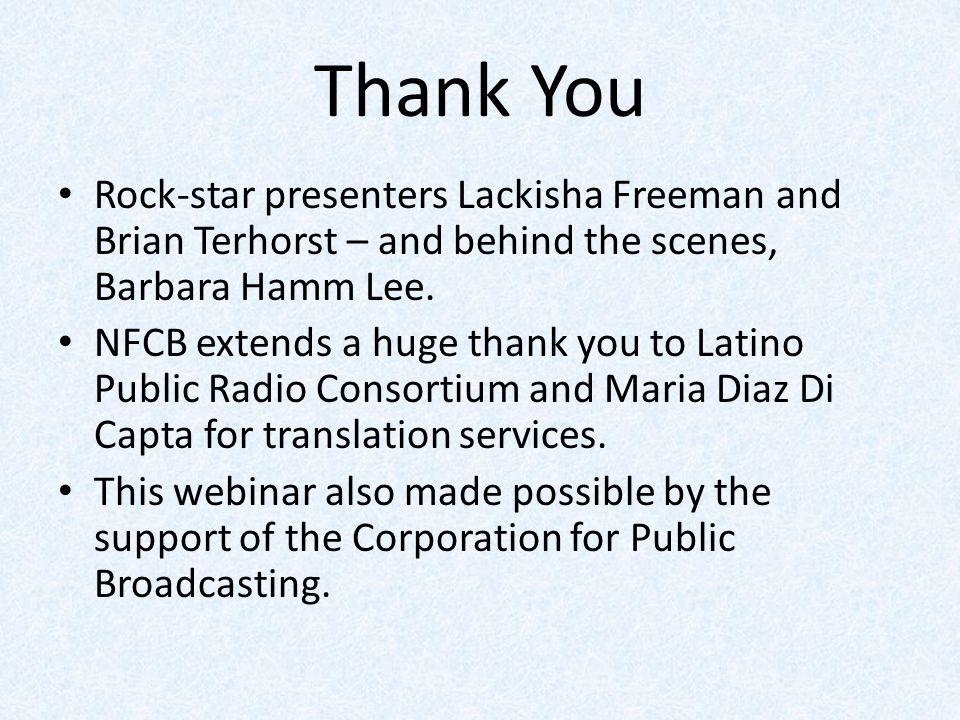 Thank You Rock-star presenters Lackisha Freeman and Brian Terhorst – and behind the scenes, Barbara Hamm Lee.