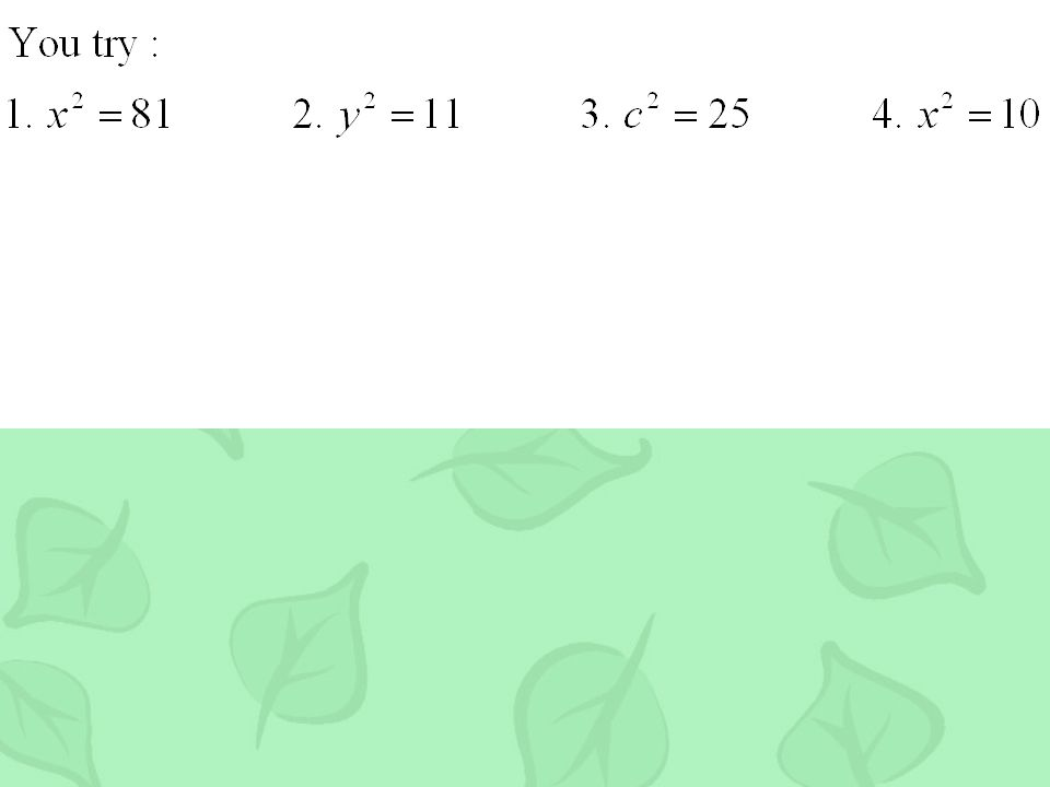 Examples. Solve the equation. Write the solutions as integers if possible.