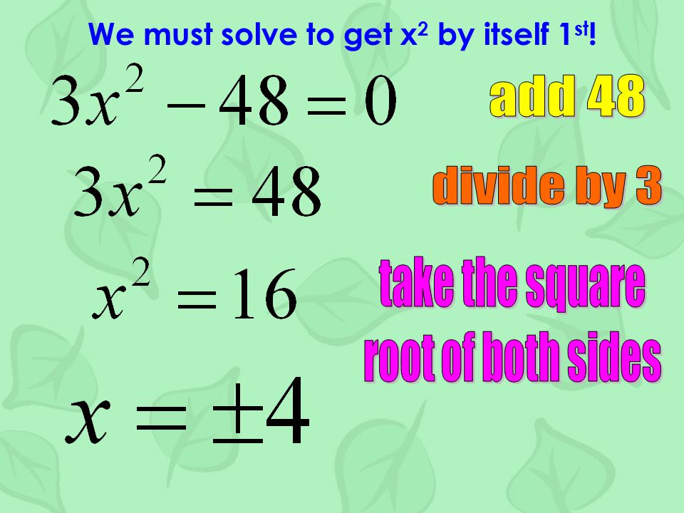 Let's look at some examples where x 2 is NOT by itself.