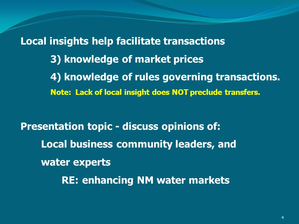 Local insights help facilitate transactions 3) knowledge of market prices 4) knowledge of rules governing transactions.